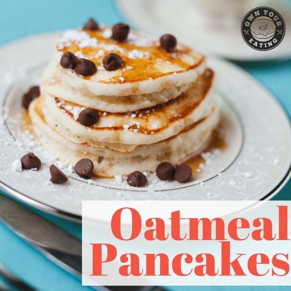 Oatmeal Protein Pancakes [Recipe]