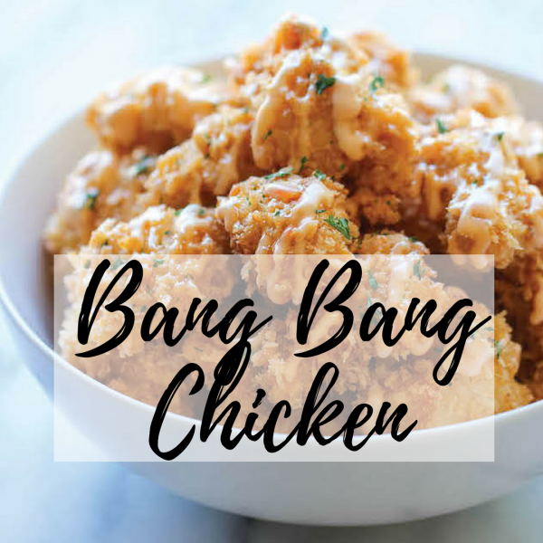Bang Bang Chicken Tenders [Recipe]