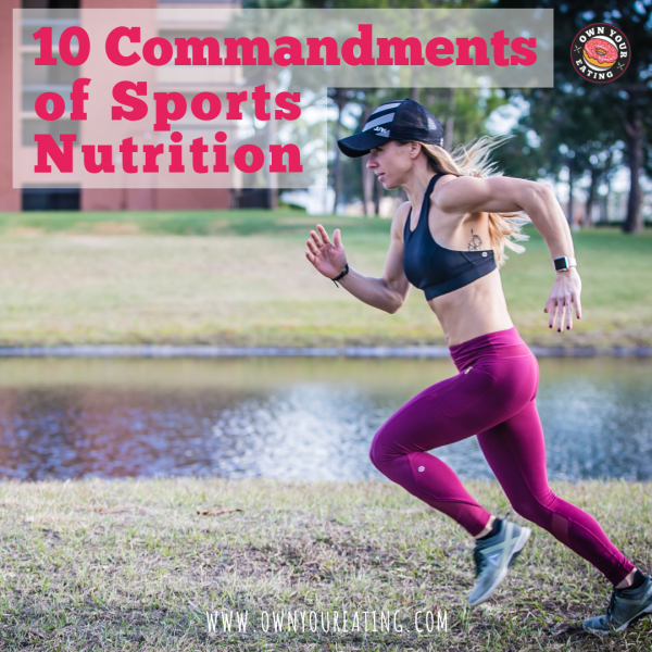 The 10 Commandments of Sports Nutrition