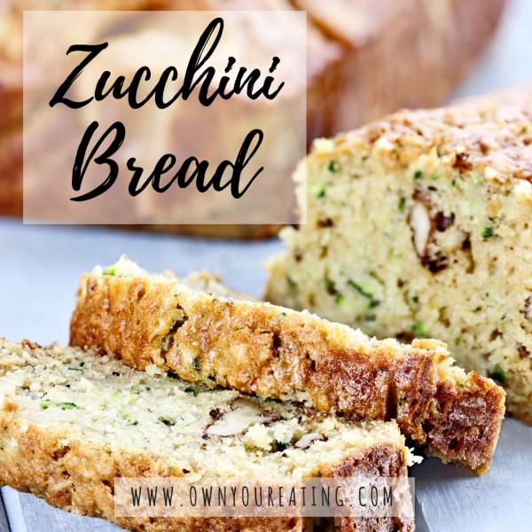Zucchini Bread [Recipe]