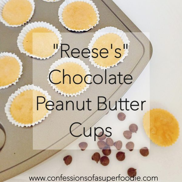 """Skinny """"Reese's"""" Chocolate Peanut Butter Cups"""