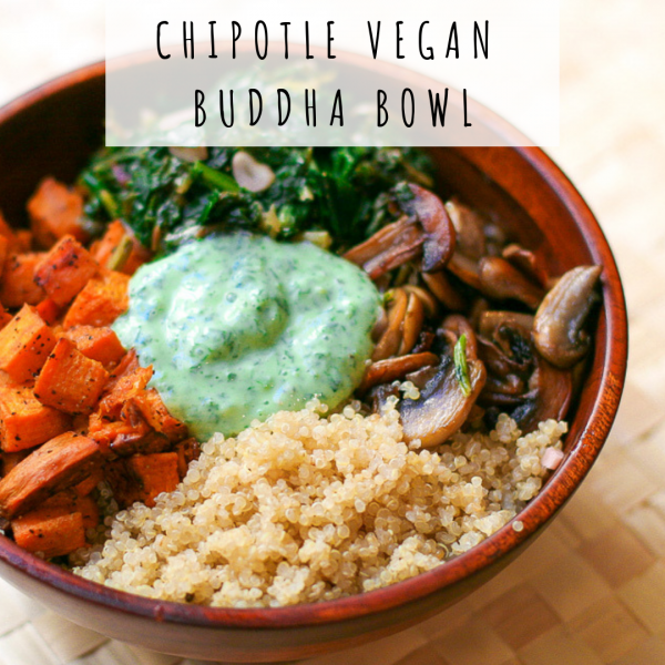 Chipotle Vegan Buddha Bowl [Recipe]