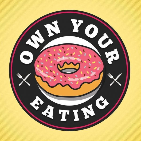 Own Your Eating is Live!