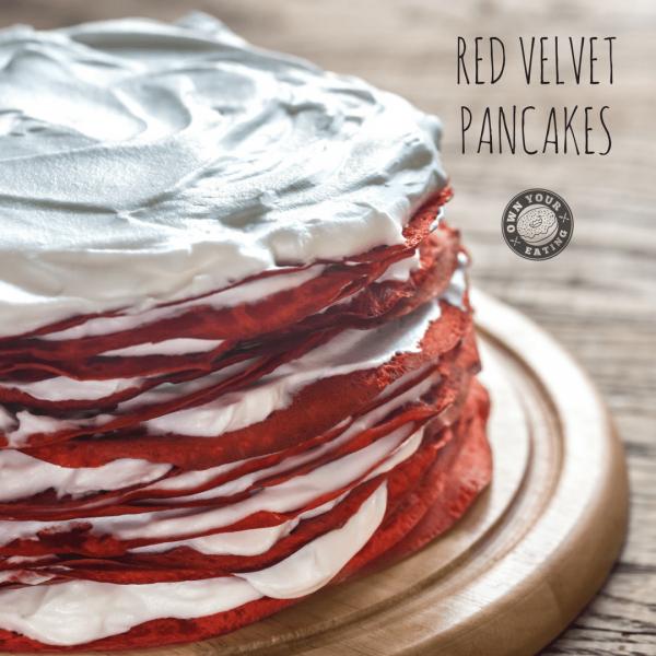 Red Velvet Pancakes [Recipe]