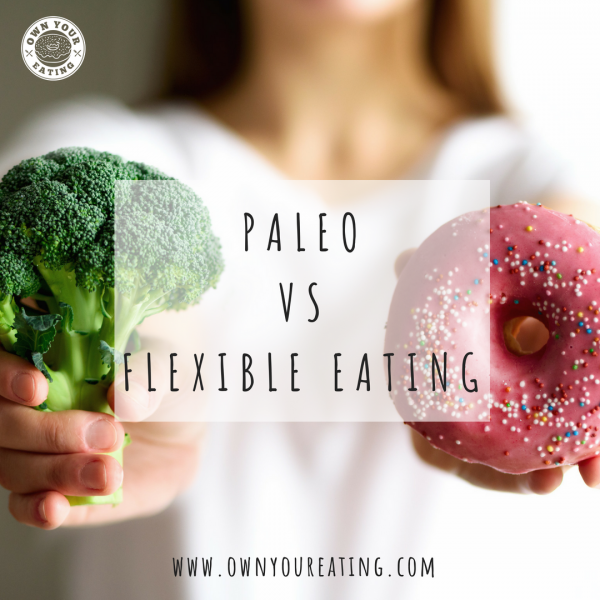Paleo and Flexible Eating: What's The Difference?