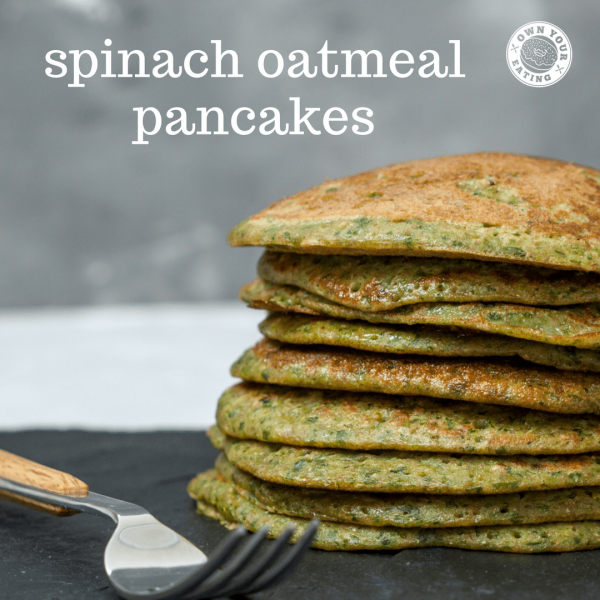 Spinach Oatmeal Pancakes [Recipe]