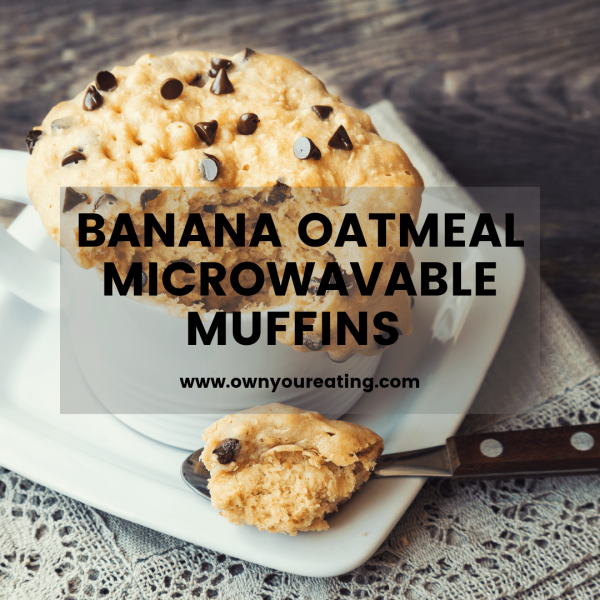 Flourless Banana Oatmeal Microwavable Muffins [Recipe]