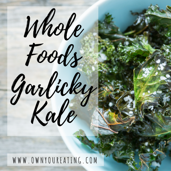 """Whole Foods"" Garlicky Kale [Recipe]"