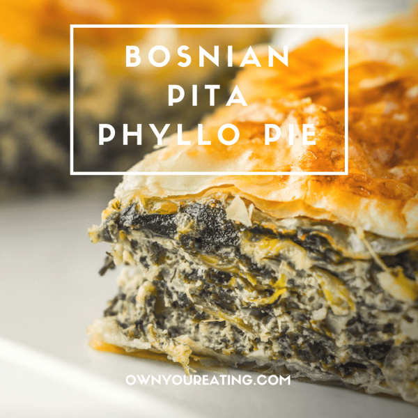Bosnian Pita Phyllo Pie – Cheese & Spinach [Recipe]