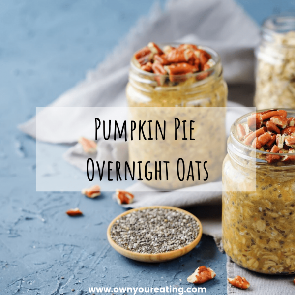 Pumpkin Pie Overnight Oats [Recipe]