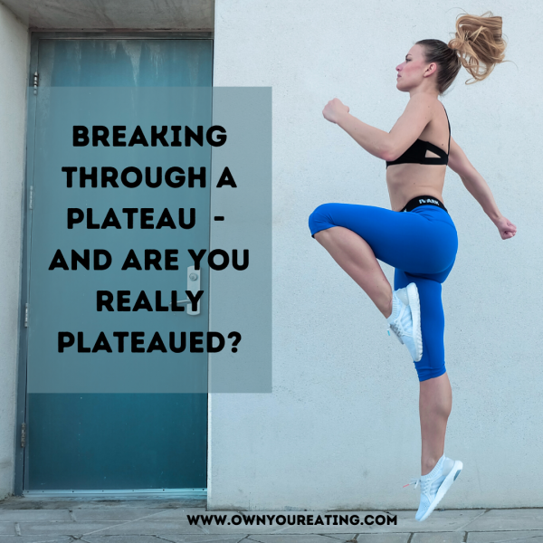 Breaking Through a Plateau (And Are You Really Plateaued?)