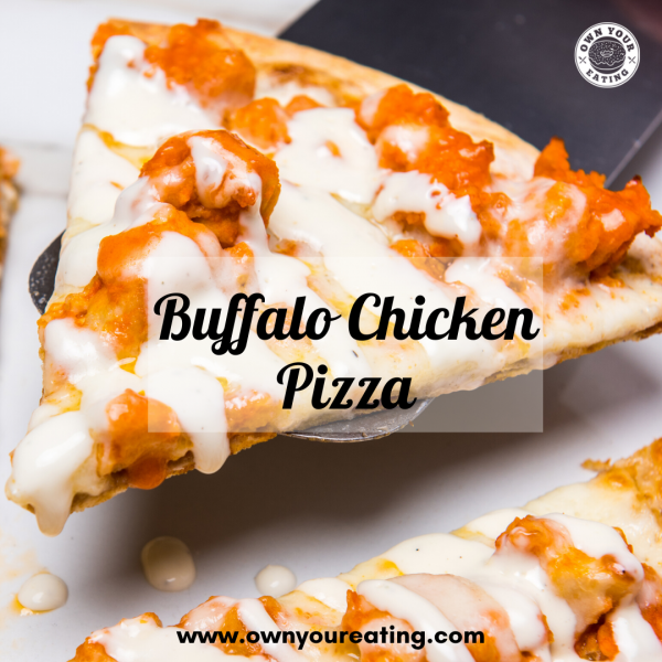 Low Calorie Buffalo Chicken Pizza [Recipe]