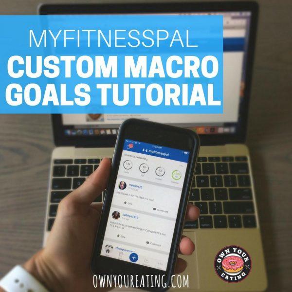 MyFitnessPal Hacks – Customize Daily Macronutrient Goals [Video Tutorial]