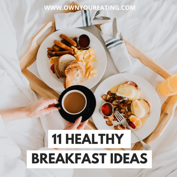 11 Healthy Breakfast Ideas On The Go